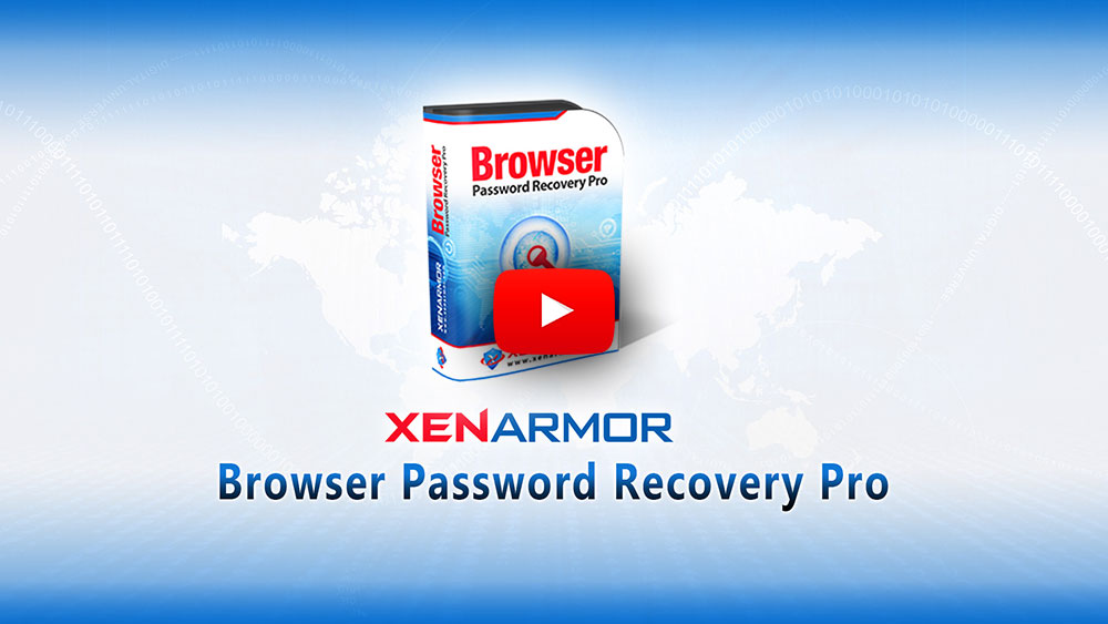 XenArmor Browser Password Recovery Pro Software 2019 Edition | XenArmor